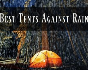 What is the best family tent for rain